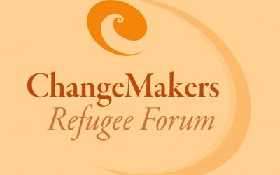 ChangeMakers Refugee Forum